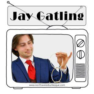 jay-gatling-north-wales-burlesque-cabaret