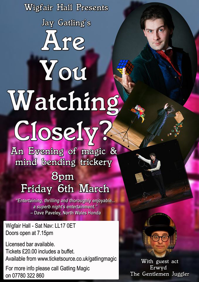 Are You Watching Closely? poster - Wigfair Hall Friday 6th March
