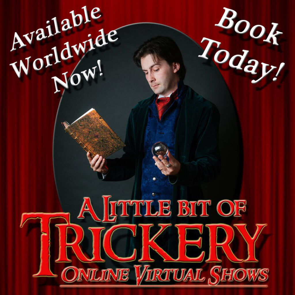 A Little Bit Of Trickery - online virtual magic shows available worldwide now